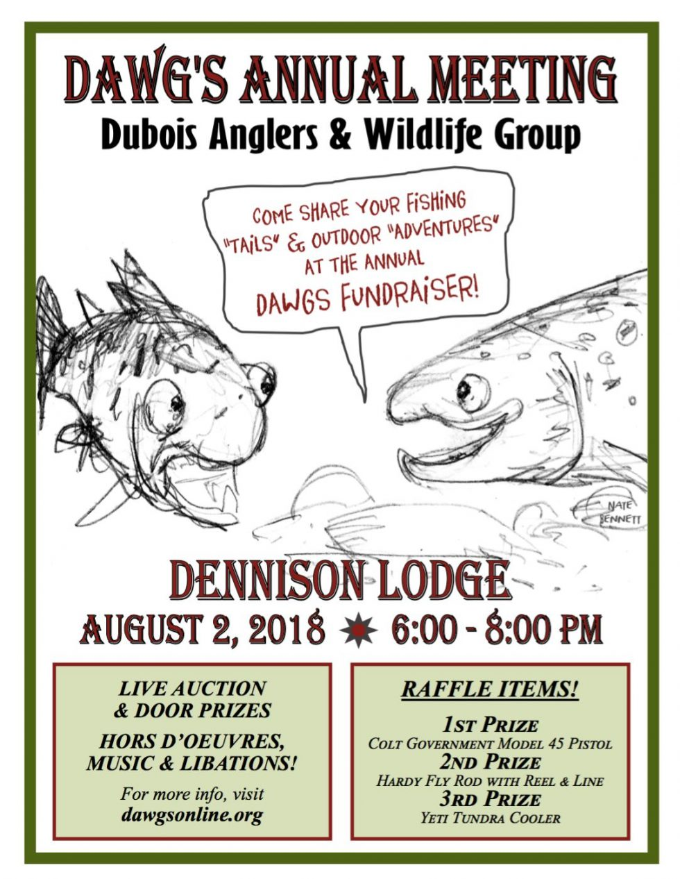Come visit us at the Dennison Lodge in Dubois at 6pm Aug 2nd 2018